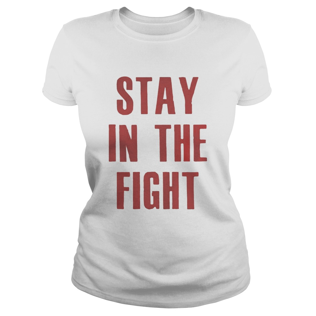Stay In The Fight Washington DC Baseball Fan Support Shirt Classic Ladies