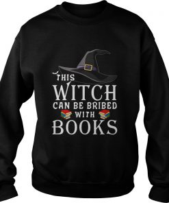 This Witch can be bribed with Books  Sweatshirt