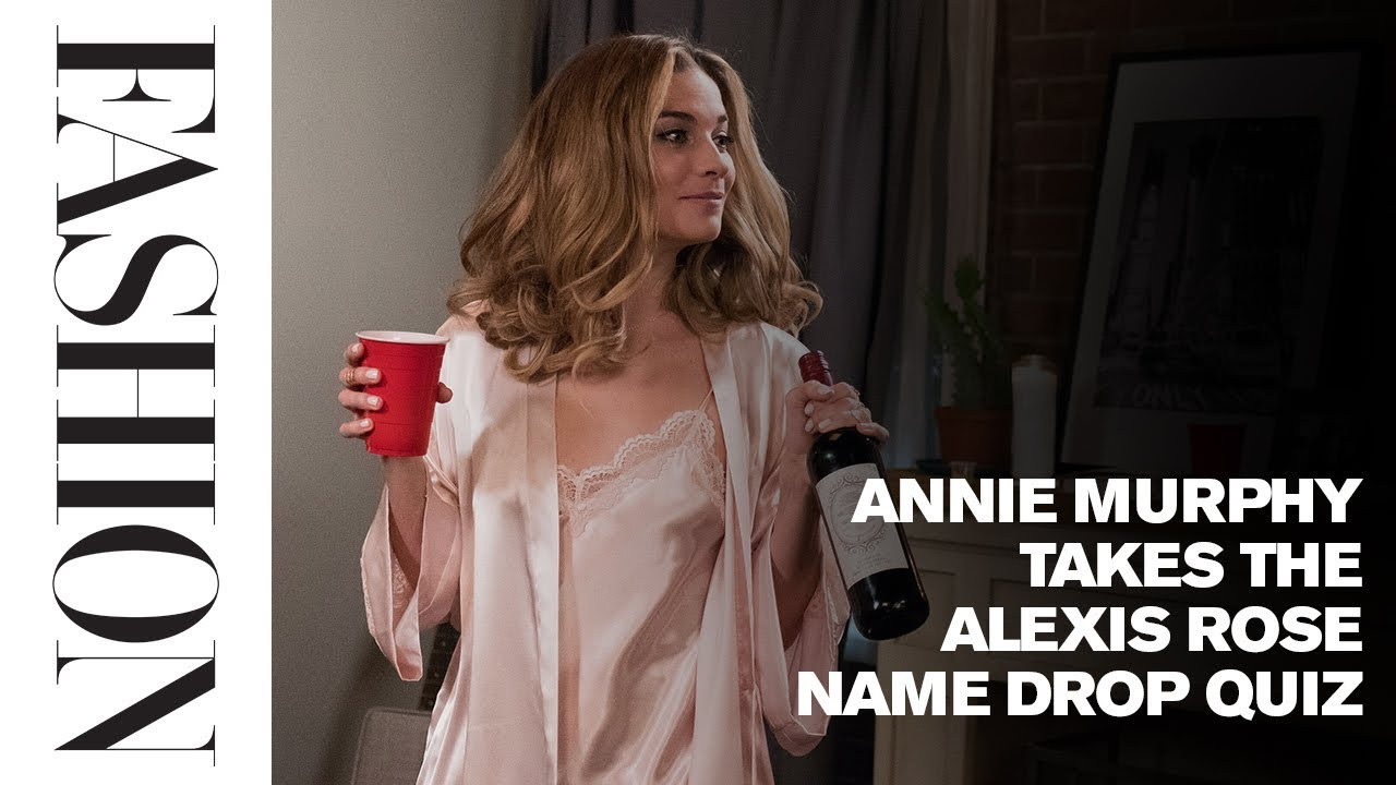 How Many Celeb Name Drops Can Annie Murphy Remember from Schitt's Creek?
