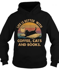 1572842346Life Is Better With Coffee Cats And Books Vintage  Hoodie