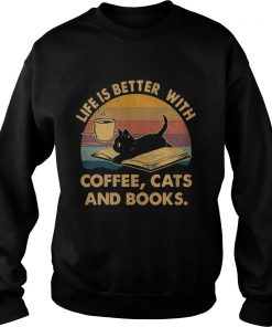 1572842346Life Is Better With Coffee Cats And Books Vintage  Sweatshirt