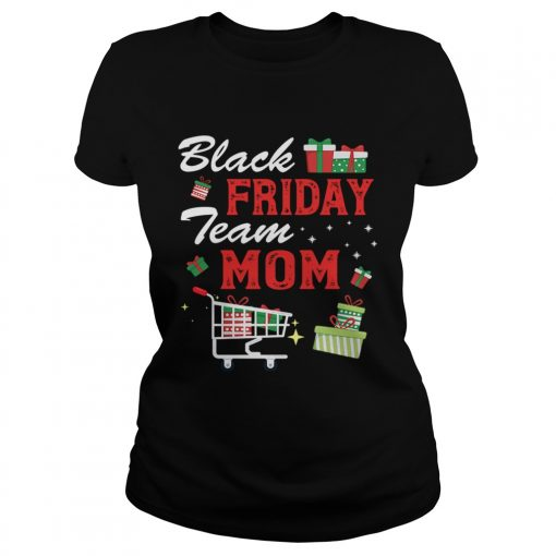 Black Friday Team Mom Shopping Matching Family Christmas  Classic Ladies