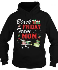 Black Friday Team Mom Shopping Matching Family Christmas  Hoodie