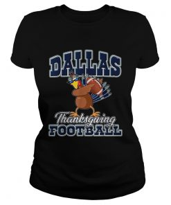 Dallas Cowboys Thanksgiving Day Turkey Playing Football  Classic Ladies