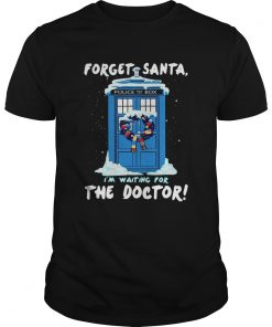 Forget Santa Im waiting for the Doctor police box  Unisex