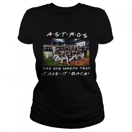 Houston Astros the one where they take it back Friends  Classic Ladies