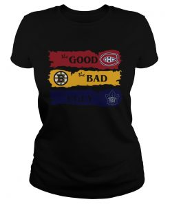 Montreal Canadiens The Good Boston Bruins The Bad Toronto Maple Leafs The Ugly  Classic Ladies