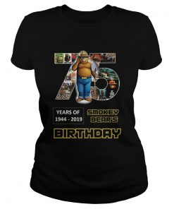 1575946983Pretty 75 Years Of Smokey Bear 1944-2019 Birthday  Classic Ladies