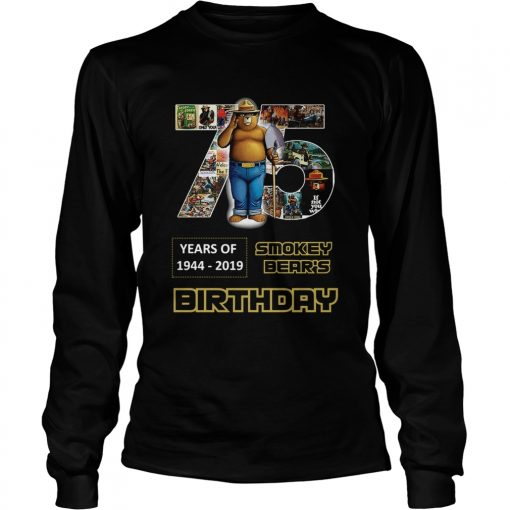 1575946983Pretty 75 Years Of Smokey Bear 1944-2019 Birthday  LongSleeve