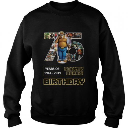 1575946983Pretty 75 Years Of Smokey Bear 1944-2019 Birthday  Sweatshirt