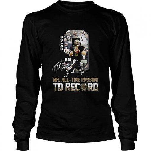Drew Brees 540 NFL AllTime Passing TD Record Signature  LongSleeve