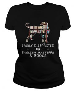 Easily Distracted By English Mastiffs And Books  Classic Ladies