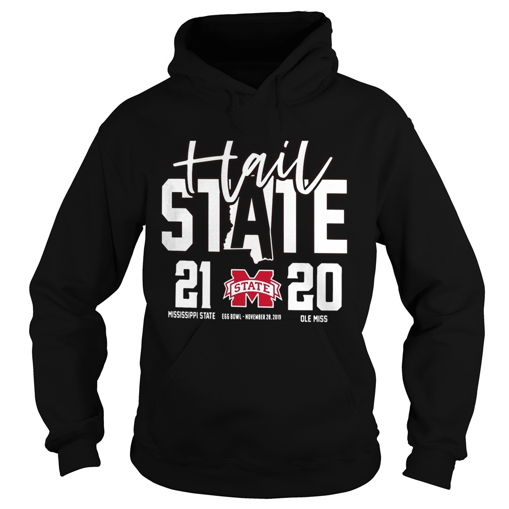 Hail Mississippi State Bulldogs vs Ole Miss Rebels 2019 Football Score 21 20 Hoodie
