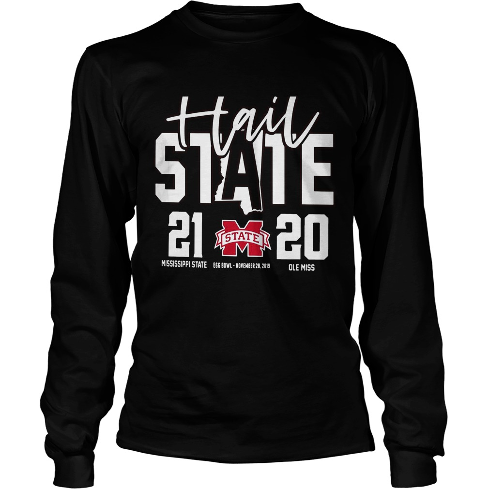 Hail Mississippi State Bulldogs vs Ole Miss Rebels 2019 Football Score 21 20 LongSleeve