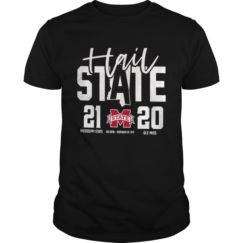 Hail Mississippi State Bulldogs vs Ole Miss Rebels 2019 Football Score 21 20 Unisex