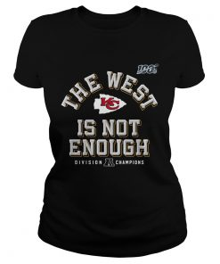 Kansas City Chiefs Red 2019 AFC The West Is Not Enough Division Champions  Classic Ladies