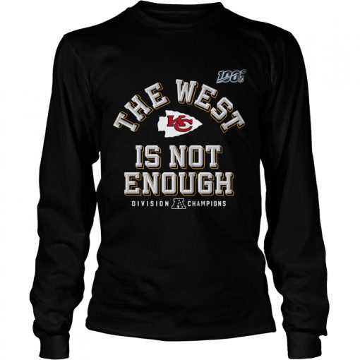 Kansas City Chiefs Red 2019 AFC The West Is Not Enough Division Champions  LongSleeve