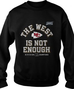 Kansas City Chiefs Red 2019 AFC The West Is Not Enough Division Champions  Sweatshirt
