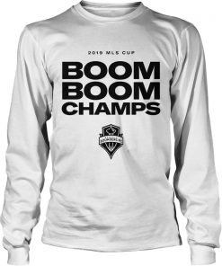Seattle Sounders FC Boom Boom Champs 2019 MLS Cup  LongSleeve