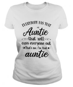 Everybody Has That Auntie That Will Cuss Everyone Out  Classic Ladies