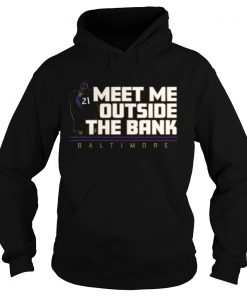 Meet Me Outside The Bank Baltimore  Hoodie