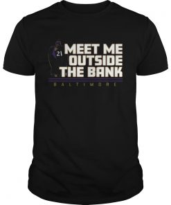 Meet Me Outside The Bank Baltimore  Unisex