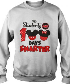 My Students Are 100 Days Smarter Mickey  Sweatshirt