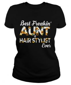 Sunflower Best Freakin Aunt And Hair Stylist Ever  Classic Ladies