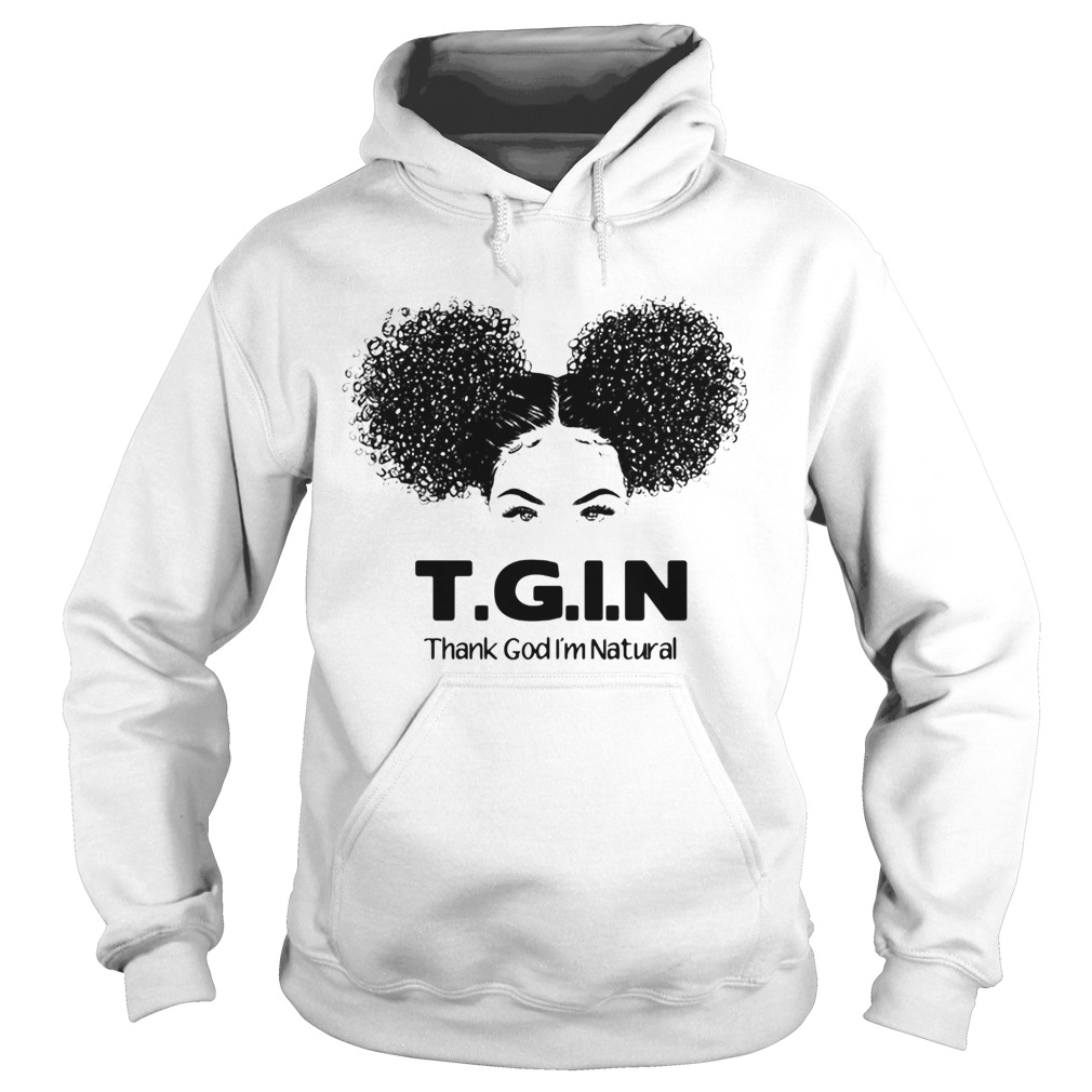 TGIN Thank God Im Natural Hoodie