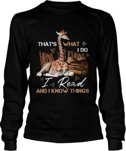 Thats what I do i read and I know things  LongSleeve