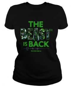 The Beast Is Back Welcome Home 24  Classic Ladies