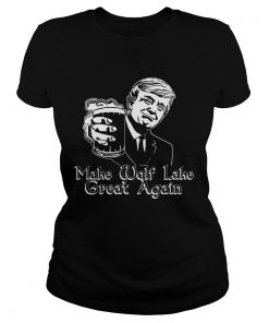 Trump Make Wolf Lake Great Again  Classic Ladies