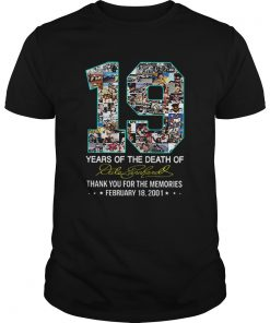 19 Years Of The Death Of Dale Earnhardt Signature  Unisex