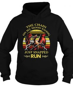 Dragon The chain on my Mood Swing just snapped run vintage  Hoodie