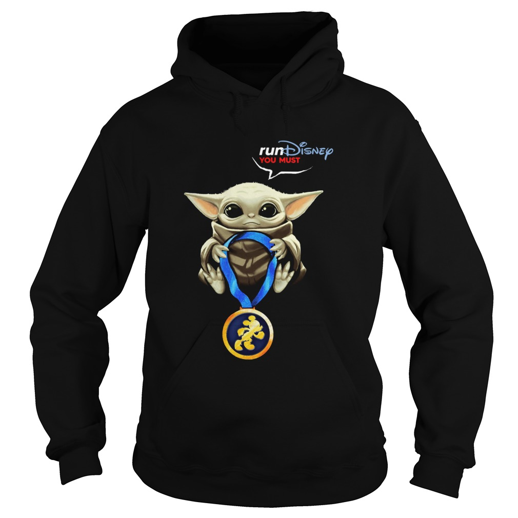 Baby Yoda Rundisney You Must Hoodie