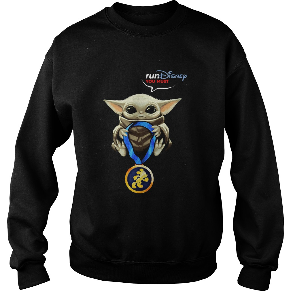 Baby Yoda Rundisney You Must Sweatshirt
