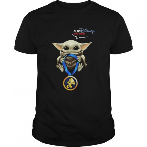 Baby Yoda Rundisney You Must  Unisex
