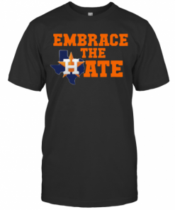 Houston Astros Embrace The Hate T-Shirt Classic Men's T-shirt