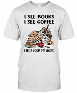 I See Books I See Coffee I See A Good Day Ahead Owl T-Shirt Classic Men's T-shirt