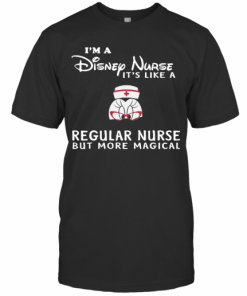 Minnie Mouse I'M A Disney Nurse It'S Like A Regular Nurse But More Magical T-Shirt Classic Men's T-shirt