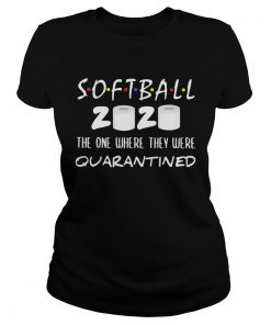Softball 2020 the one where they were quarantined toilet paper  Classic Ladies