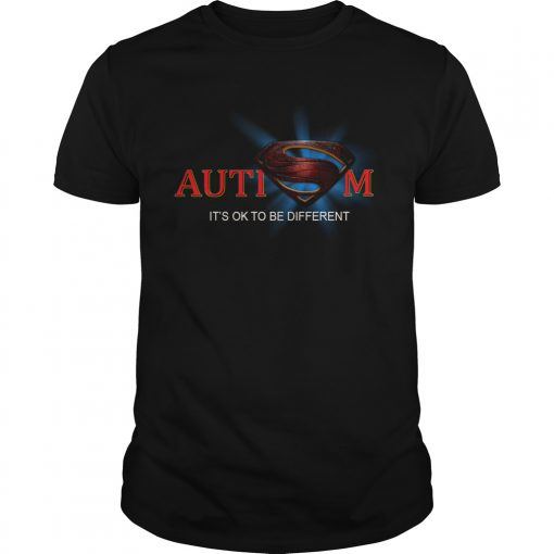 Superman Logo Autism Its Ok To Be Different  Unisex
