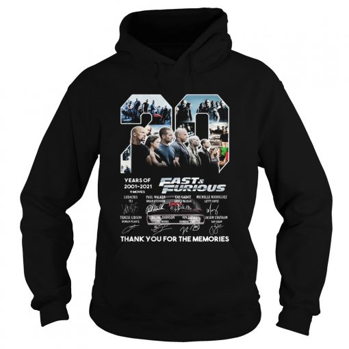20 years of 2001 2021 9 movies fast and furious thank you for the memories signatures  Hoodie