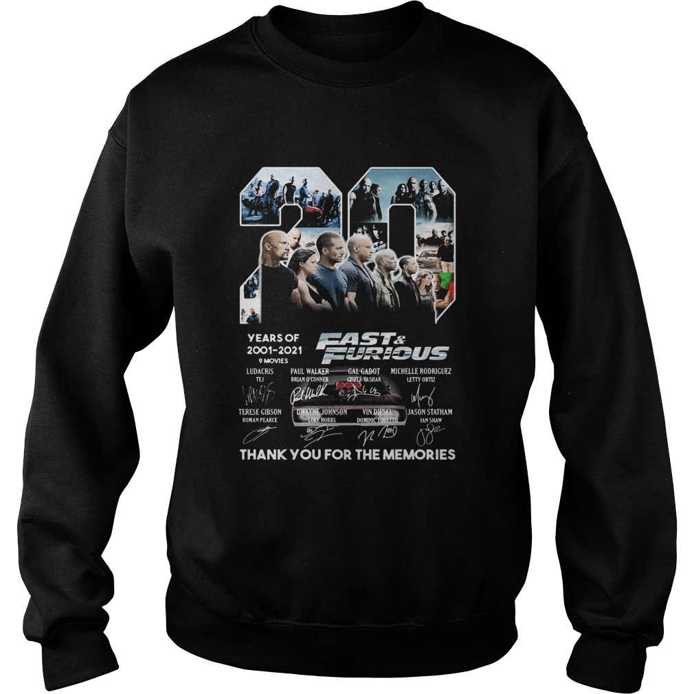 20 years of 2001 2021 9 movies fast and furious thank you for the memories signatures  Sweatshirt