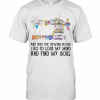 And Into The Sewing Room I Go To Lose My Mind And Find My Soul T-Shirt Classic Men's T-shirt