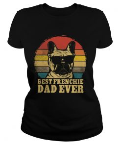 Best Frenchie Dad Ever Vintage  Classic Ladies