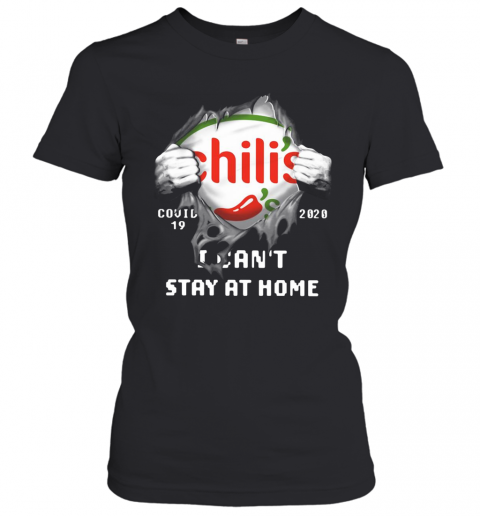Chili'S Inside Me Covid 19 2020 I Can'T Stay At Home T-Shirt Classic Women's T-shirt
