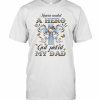 Heaven Needed A Hero God Picked My Dad T-Shirt Classic Men's T-shirt