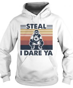 Steal I Dare Ya Catcher Bsaseball Vintage  Hoodie