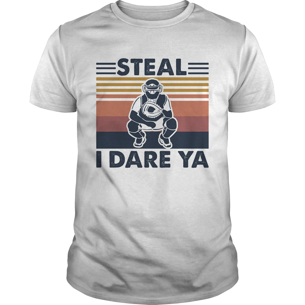 Steal I Dare Ya Catcher Bsaseball Vintage Unisex